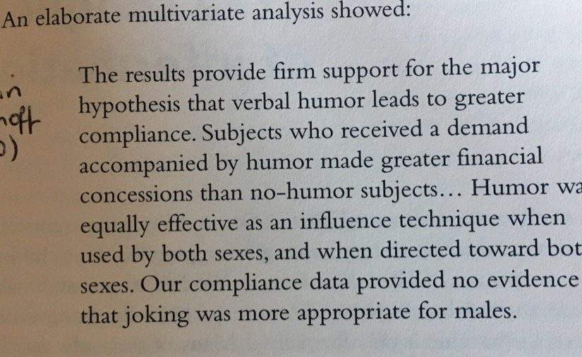 On using humour in negotiations to make it more likely to get what you want (laughing all the way to the bank)