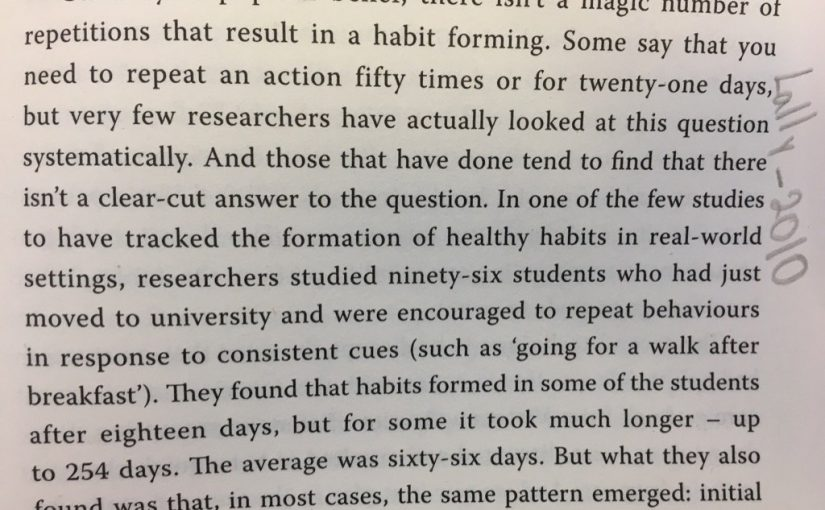 On there being no magic number of times an activity needs to be done to fix a bad habit (just keep doing it)