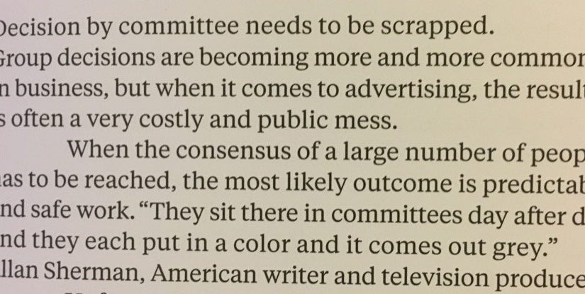 "On ""decision by committee"" leading to grey advertising (outcome is predictable and safe work)"