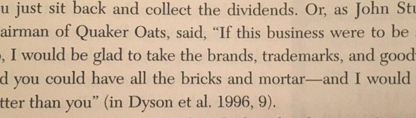 On power of brand versus physical assets (you take the factory, give me the trademark)