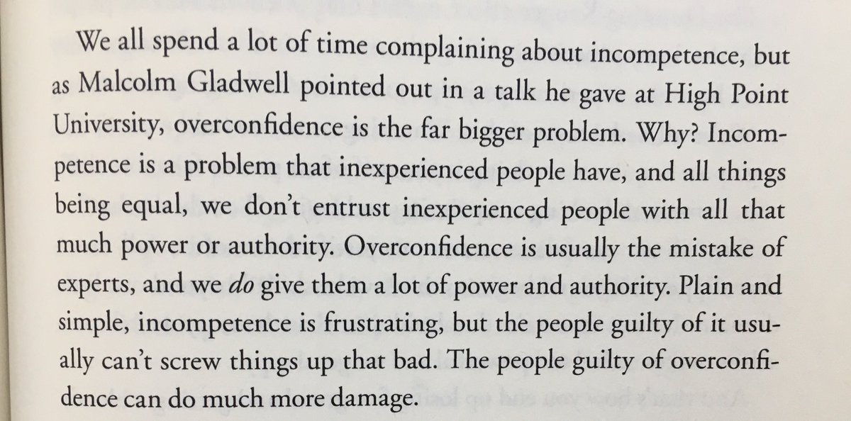 💎 On overconfidence being a bigger problem than incompetence (usually mistake of experts who have power and authority)