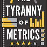 📖 The Tyranny of Metrics