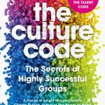 📖 The Culture Code: The Secrets of Highly Successful Groups