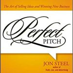 📖 Perfect Pitch: The Art of Selling Ideas and Winning New Business