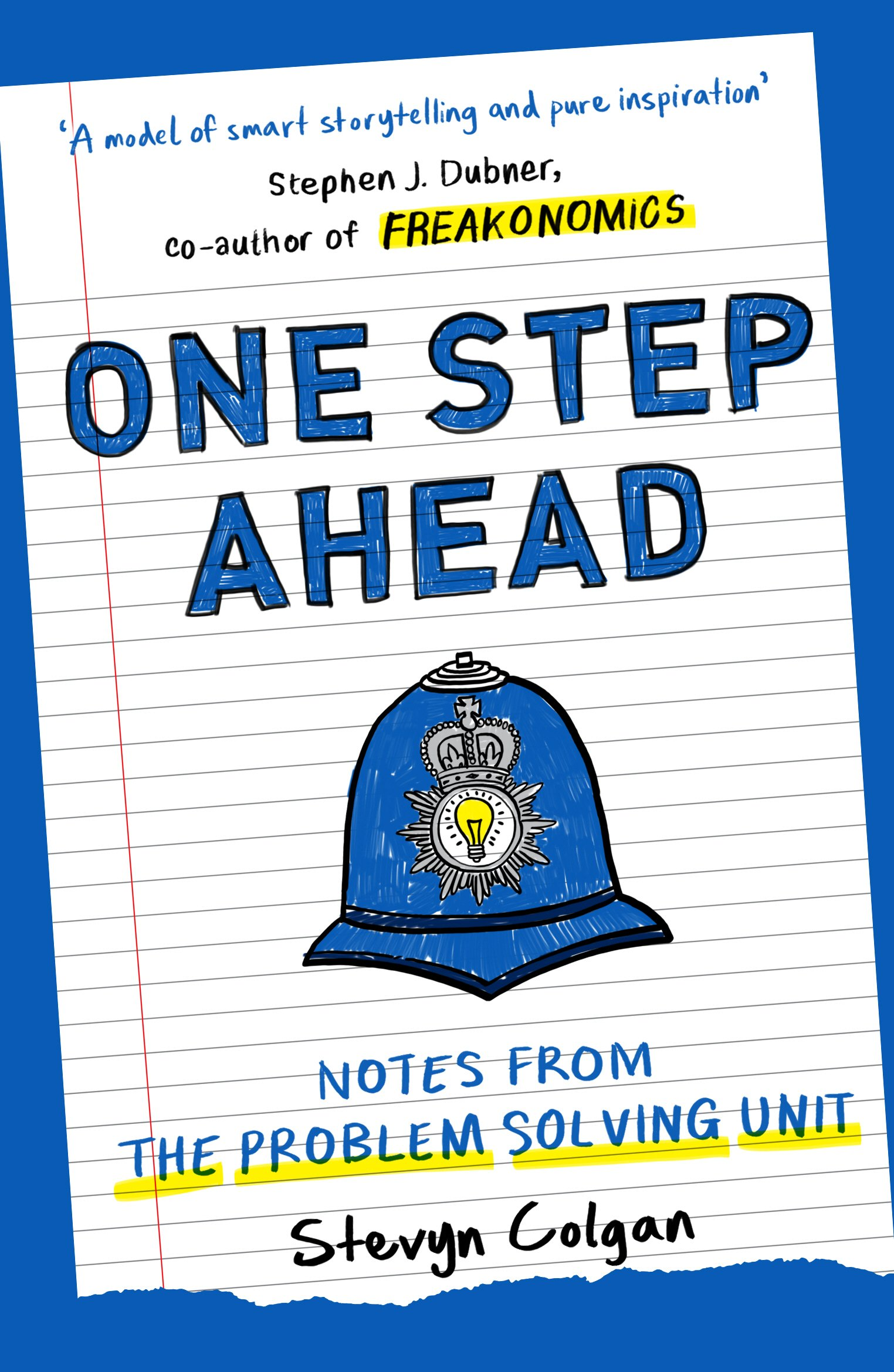 One Step Ahead: Notes from the Problem Solving Unit