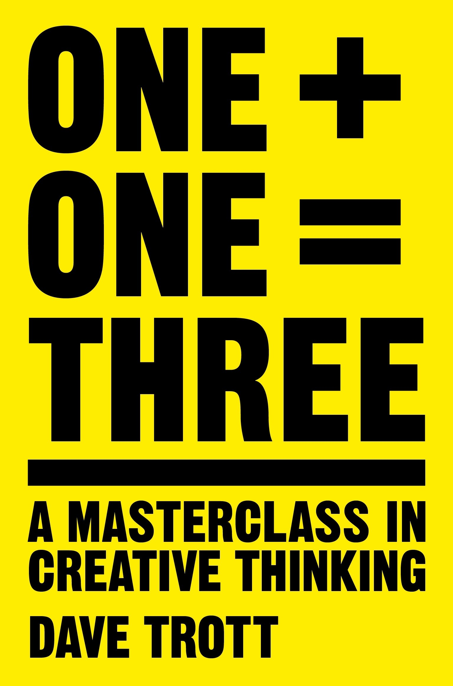 📖 One Plus One Equals Three: A Masterclass in Creative Thinking