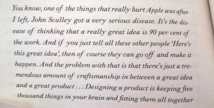 Steve Jobs on the disease of thinking that having a great idea is 90pc of work