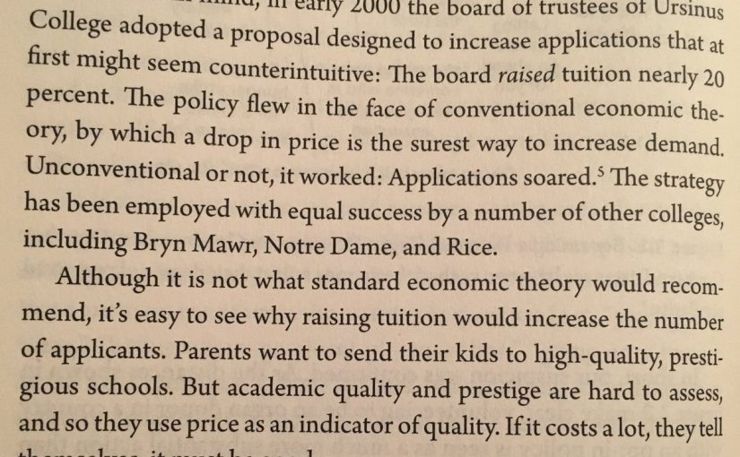 💎 When quality is hard to assess we use price as an indicator of quality (education is a good example)