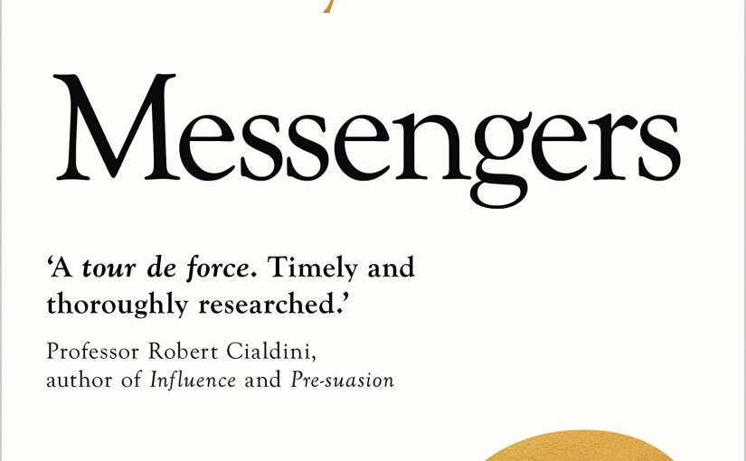 📖 Messengers: Who We Listen To, Who We Don't, And Why