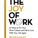 📖 The Joy of Work: 30 Ways to Fix Your Work Culture and Fall in Love with Your Job Again