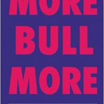 📖 Behind the Scenes in Advertising,Mark III: More Bull More