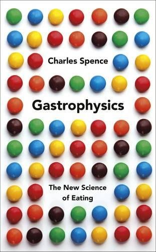 📖 Gastrophysics: The New Science of Eating