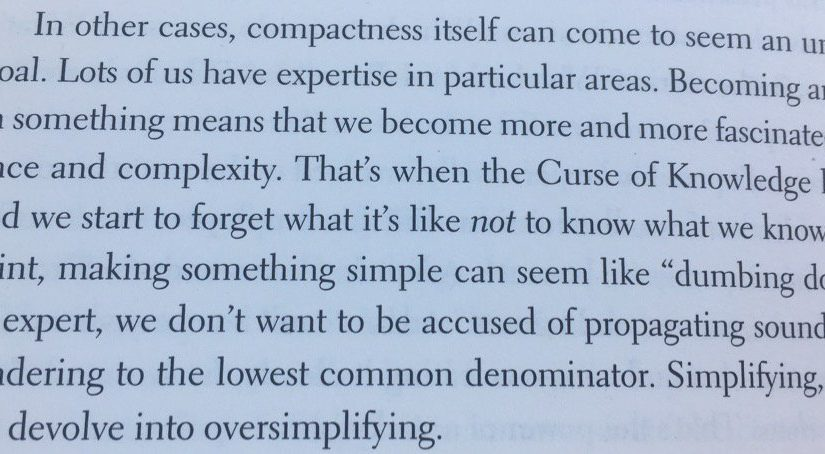 On danger of experts thinking that simple solutions are simplistic (Curse of Knowledge)