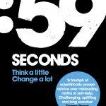 📖 59 Seconds: Think a little, change a lot