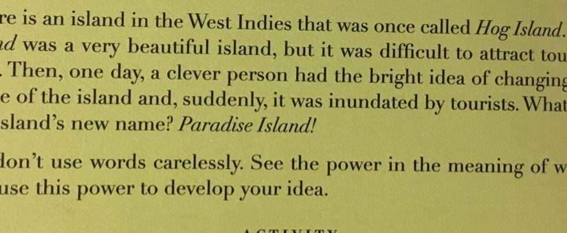 On the power of a name (Paradise Island)
