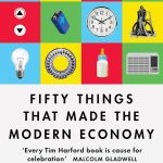 📖 Fifty Things that Made the Modern Economy
