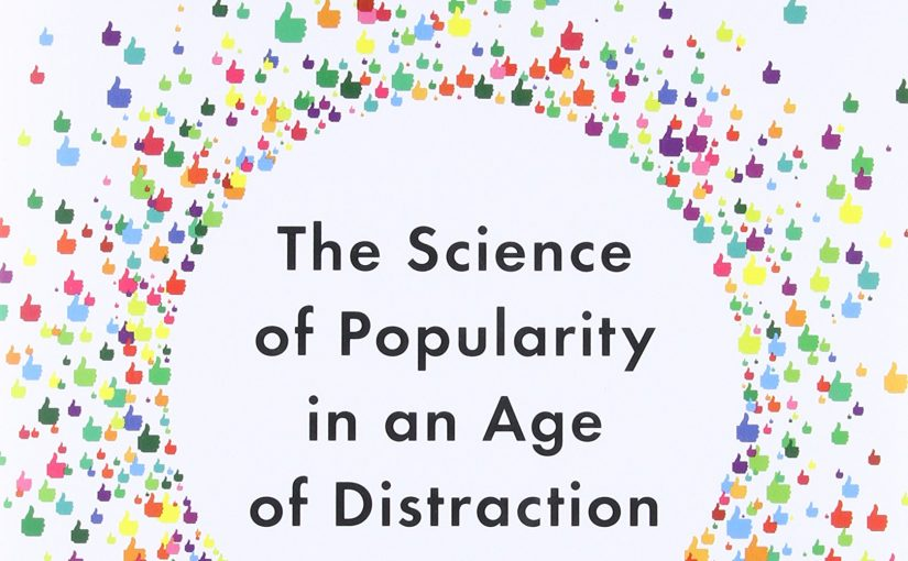 📖 Hit Makers: The Science of Popularity in an Age