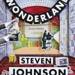 📖 Wonderland: How Play Made the Modern World