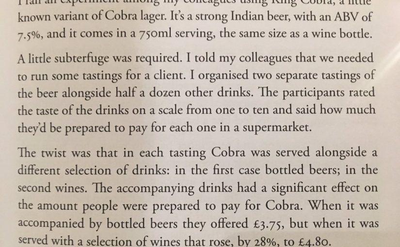 On how much we're prepared to pay for a product being partly determined by what we compare it to (beer versus wine)