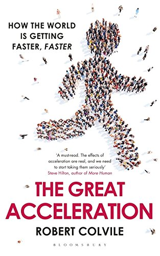 📖 The Great Acceleration: How the World is Getting Faster, Faster