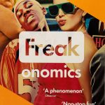 📖 Freakonomics: A Rogue Economist Explores the Hidden Side of Everything