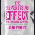 📖 The Advertising Effect: How to Change Behaviour