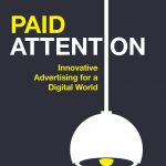 📖 Paid Attention: Innovative Advertising for a Digital World