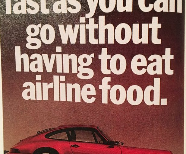 Porsche: almost as fast as a plane but you get to avoid the food