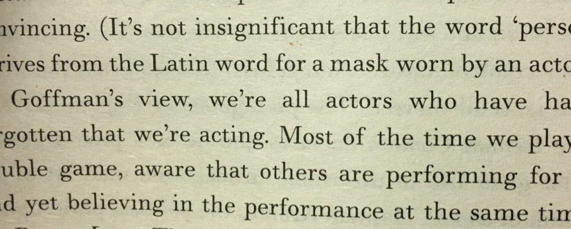 On the word person being derived from the Latin for a mask worn by an actor (we're all actors)