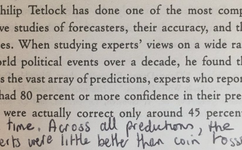 💎 On the gap between experts' confidence and the accuracy of their forecasts (they're little better than coin tossers)