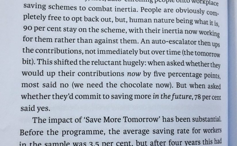 💎 On our present preference bias (to boost pension saving rates)