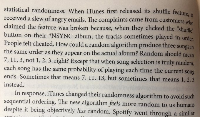 When iTunes first released its shuffle feature it was truly random (but people don't like truly random)
