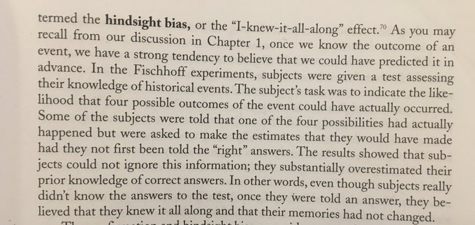 "After an event has occurred, people become overconfident about their ability to have predicted it (""I knew-it-all-along"")"