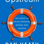 📖 Upstream: The Quest to Solve Problems Before They Happen