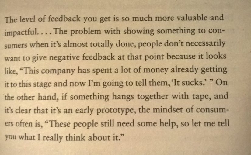 On the benefits of getting customer feedback on prototypes (as early as possible) rather than the finished product