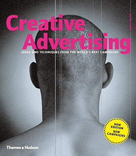 📖 Creative Advertising: Ideas and Techniques from the World's Best Campaigns