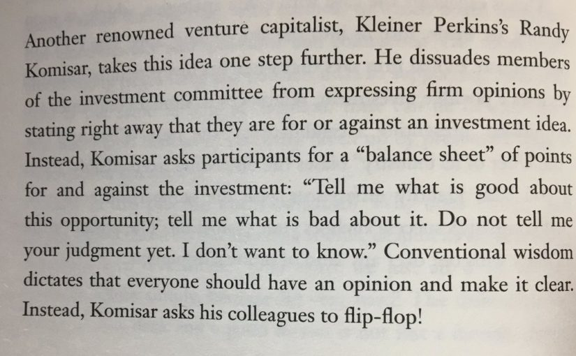 Kleiner Perkin's tactic for avoiding their staff developing entrenched positions in meetings (flip-flop)