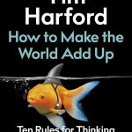 📖 How to Make the World Add Up: Ten Rules for Thinking Differently About Numbers