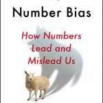 📖 The Number Bias: How Numbers Lead and Mislead Us