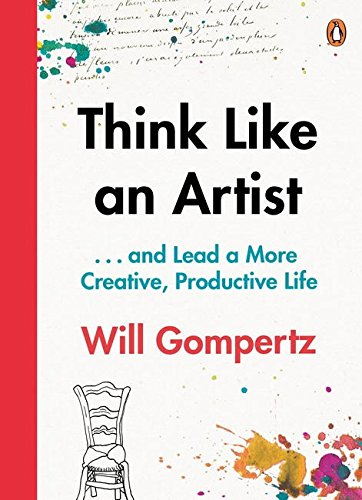 📖 Think Like an Artist: . . . and Lead a More Creative, Productive Life