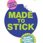 📖 Made to Stick: Why some ideas take hold and others come unstuck