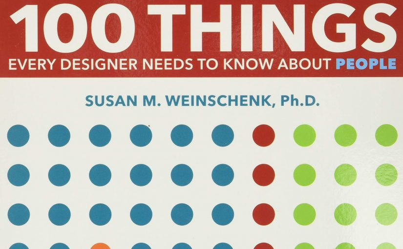 📖 100 Things Every Designer Needs to Know About People (Voices That Matter)