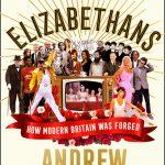 📖 Elizabethans: How Modern Britain was Formed
