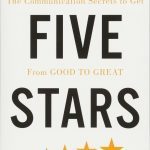📖 Five Stars: The Communication Secrets to Get From Good to Great