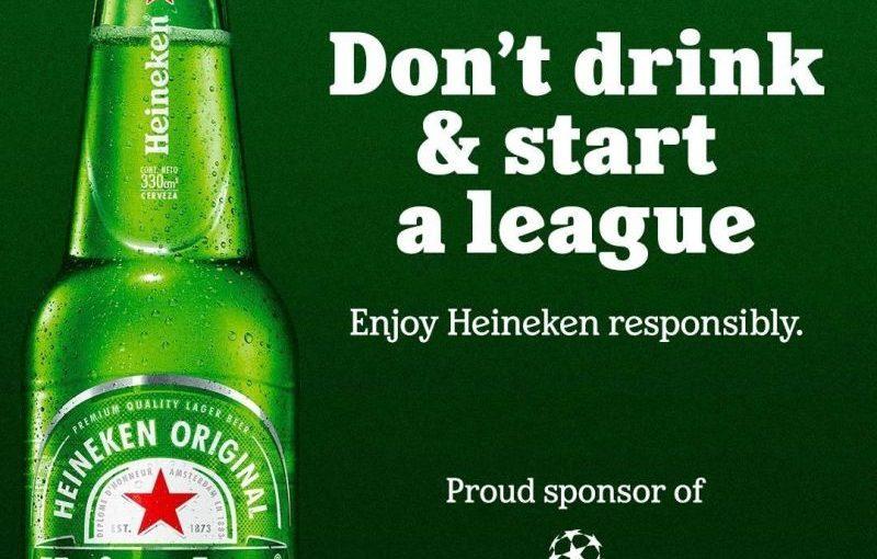 ♦️ Heineken Don't Drink and Start a League