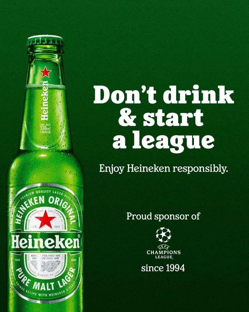 Heineken Don't Drink and Start a League