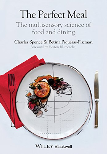 📖 The Perfect Meal: The Multisensory Science of Food and Dining