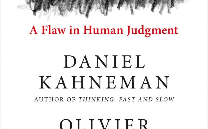 📖 Noise: A flaw in human judgement