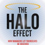 📖 The Halo Effect: How Managers let Themselves be Deceived